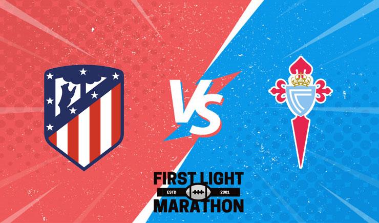 Soi kèo Atletico Madrid vs Celta Vigo, 03h00 ngày 09/02/2021