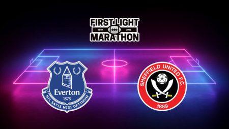 Soi kèo Everton vs Sheffield United, 01h00 – 17/05/2021