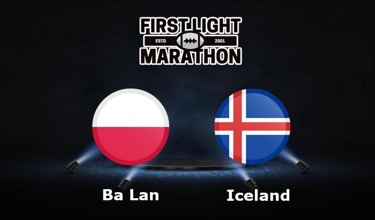 Soi kèo Ba Lan vs Iceland, 23h00 – 08/06/2021