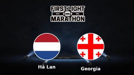 Soi kèo Hà Lan vs Georgia, 23h00 – 06/06/2021