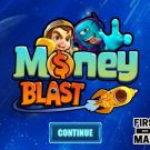 Money Blast
