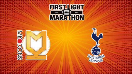Soi kèo MK Dons vs Tottenham, 1h45 – 29/07/2021